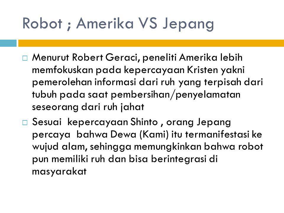 Robot ; Amerika VS Jepang
