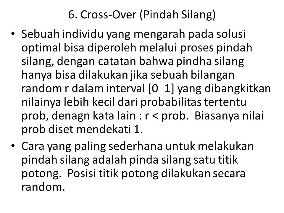 6. Cross-Over (Pindah Silang)