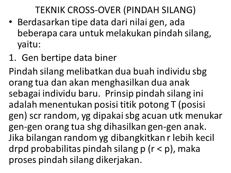 TEKNIK CROSS-OVER (PINDAH SILANG)