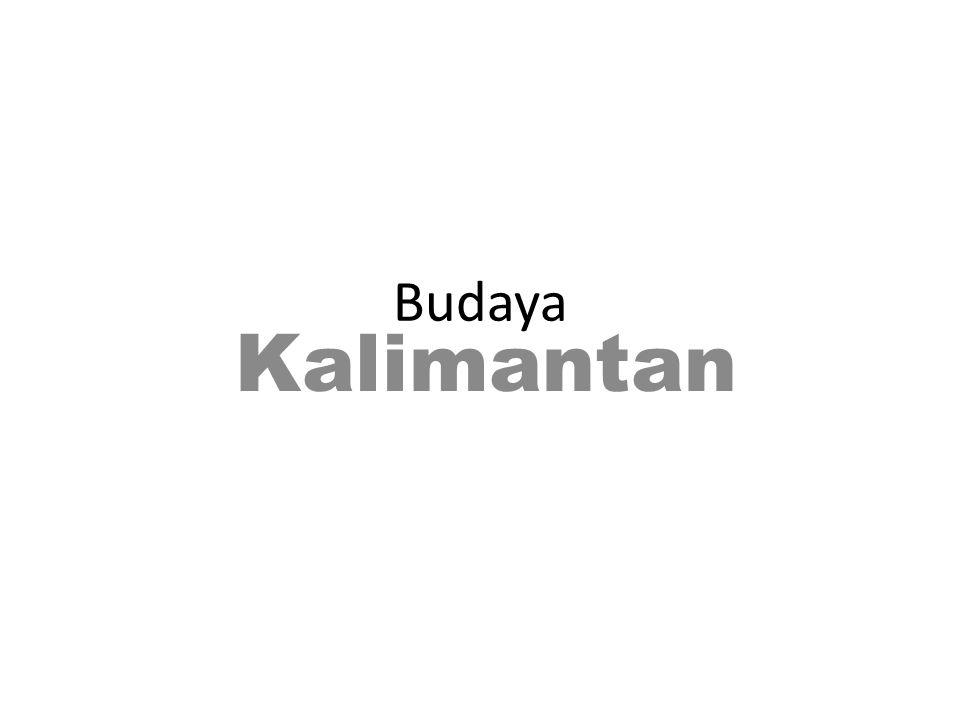 Budaya Kalimantan