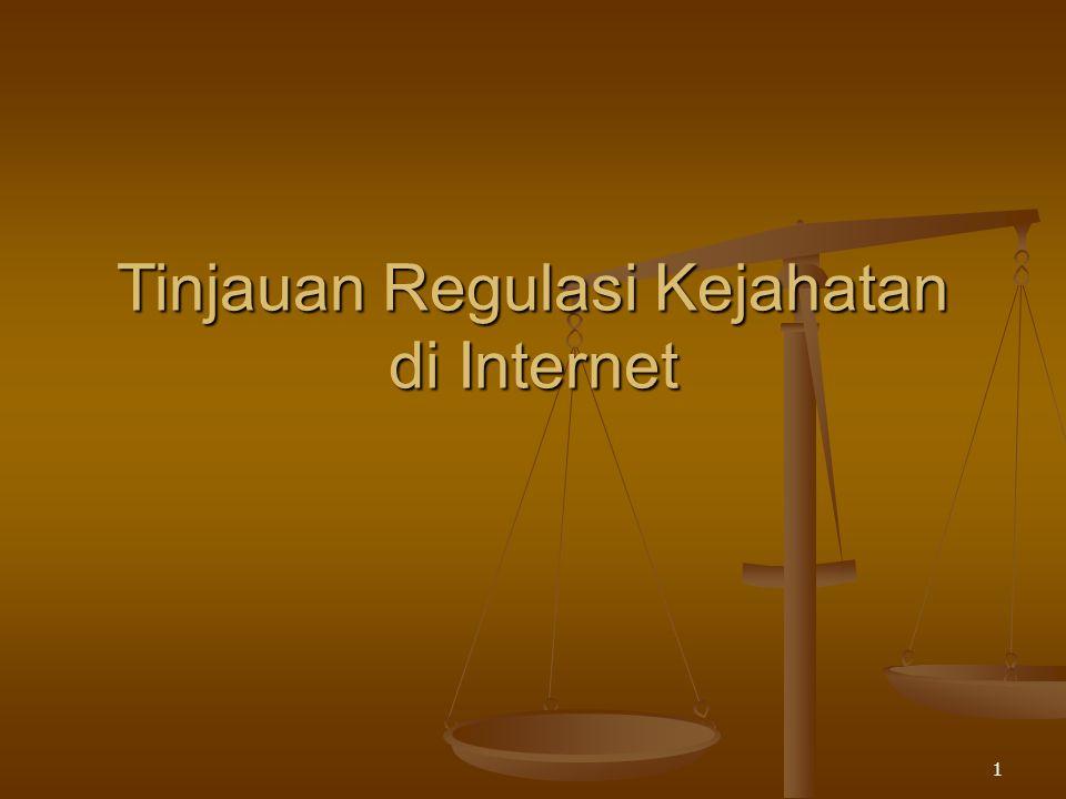 Tinjauan Regulasi Kejahatan di Internet