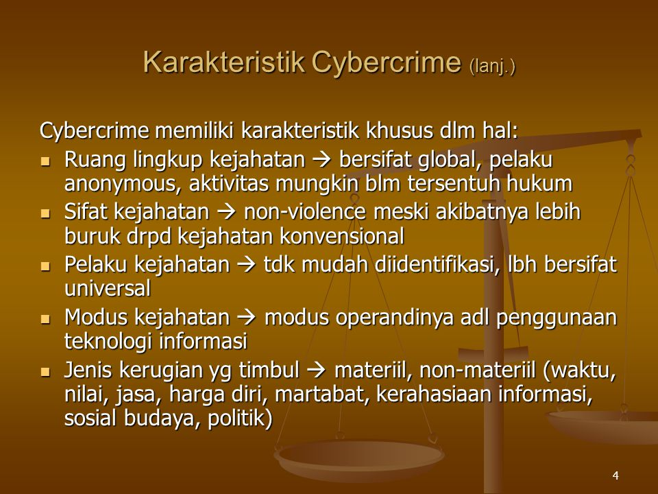 Karakteristik Cybercrime (lanj.)