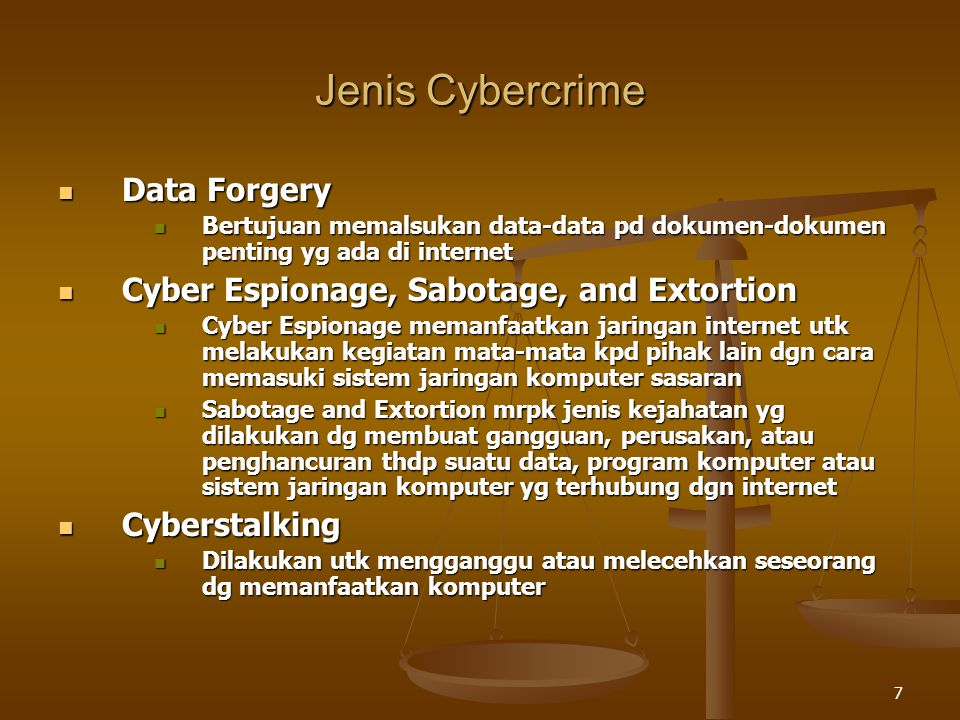 Jenis Cybercrime Data Forgery Cyber Espionage, Sabotage, and Extortion
