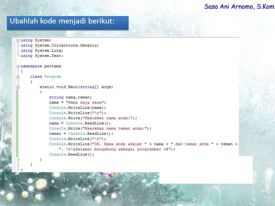 Ubahlah kode menjadi berikut: