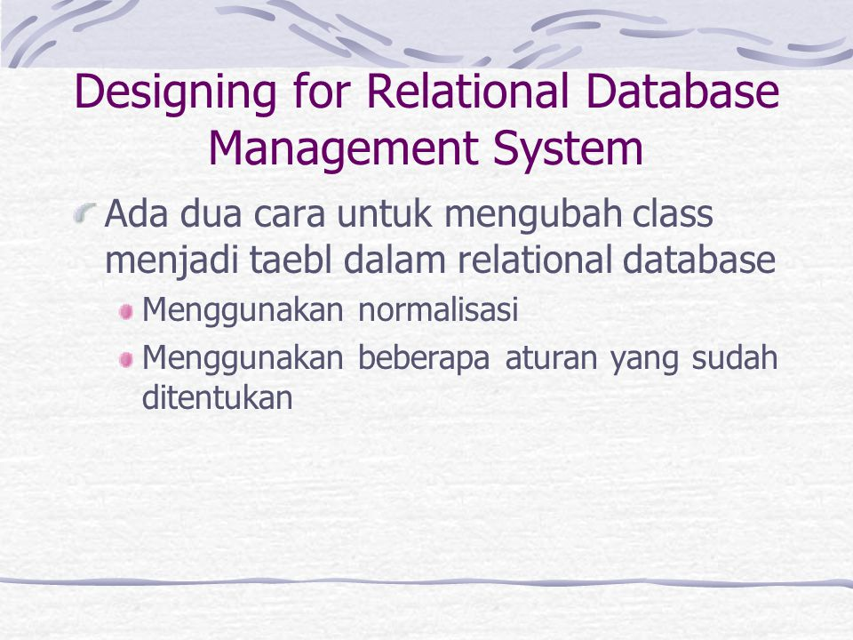 Designing for Relational Database Management System