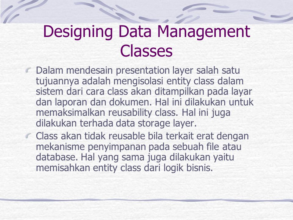 Designing Data Management Classes