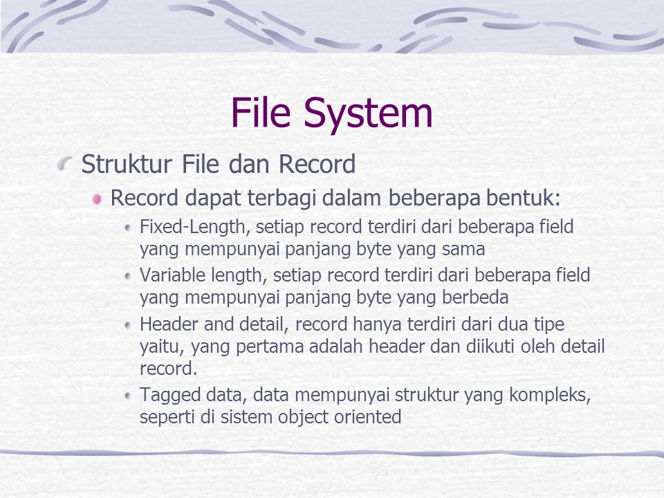 File System Struktur File dan Record