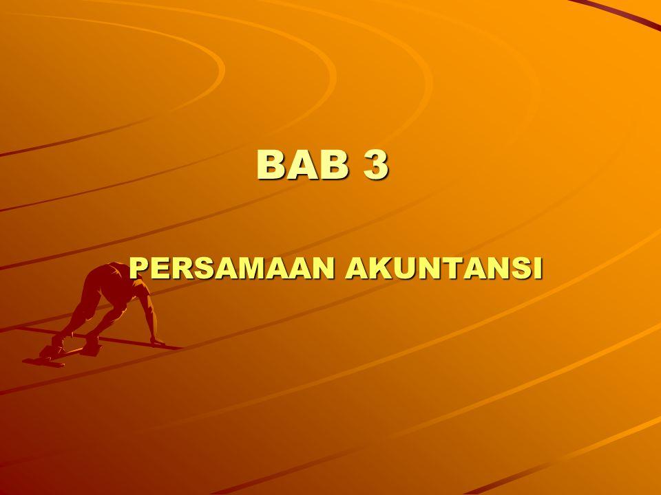 BAB 3 PERSAMAAN AKUNTANSI