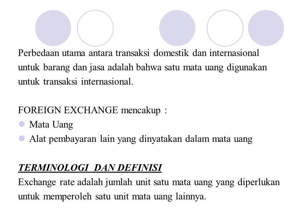 Perbedaan utama antara transaksi domestik dan internasional