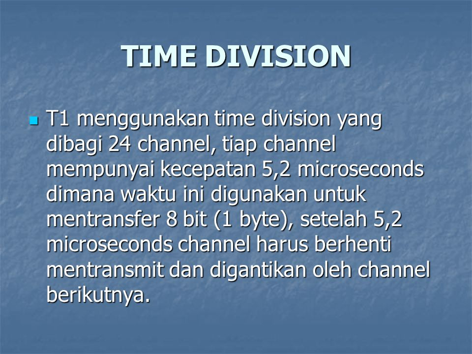 TIME DIVISION