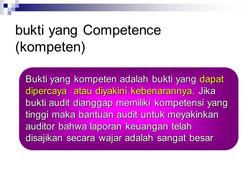 bukti yang Competence (kompeten)