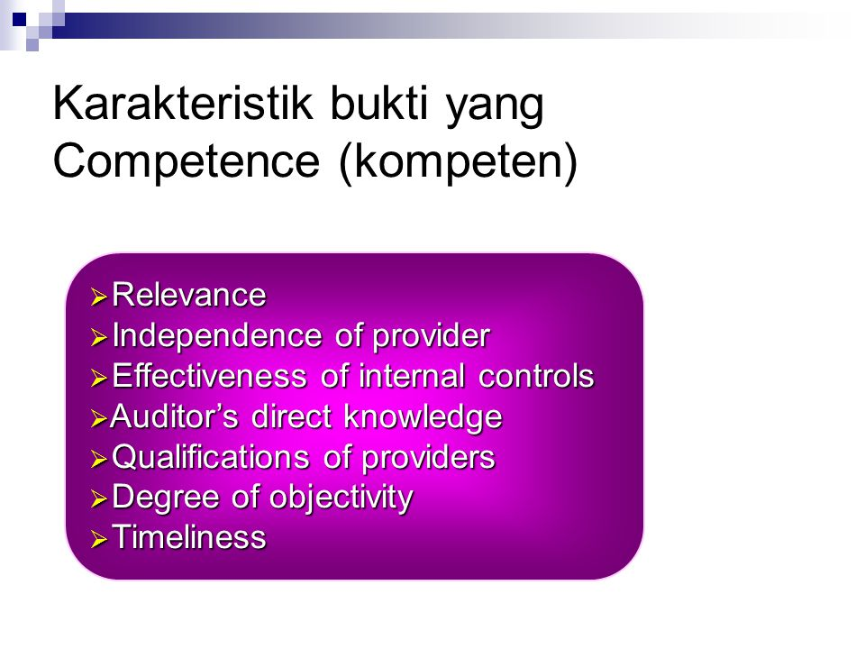 Karakteristik bukti yang Competence (kompeten)