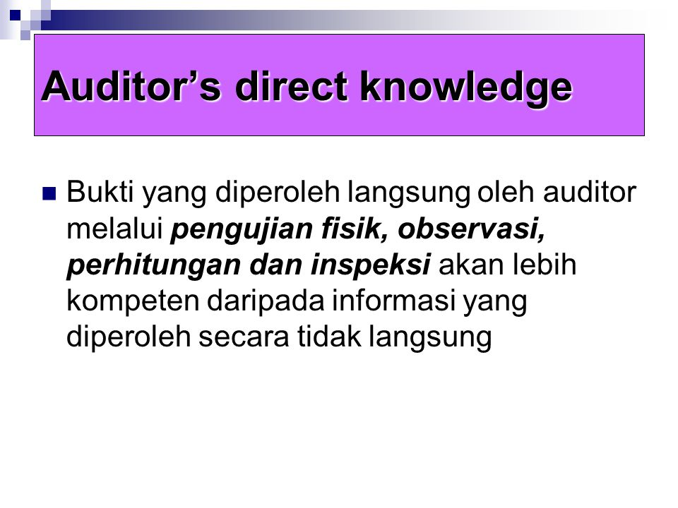 Auditor's direct knowledge