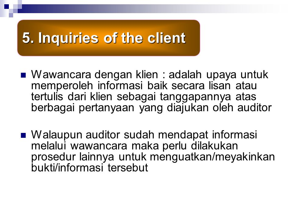 5. Inquiries of the client