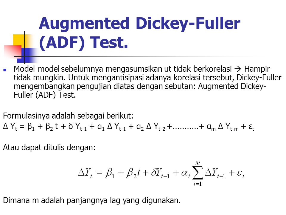 Augmented Dickey-Fuller (ADF) Test.