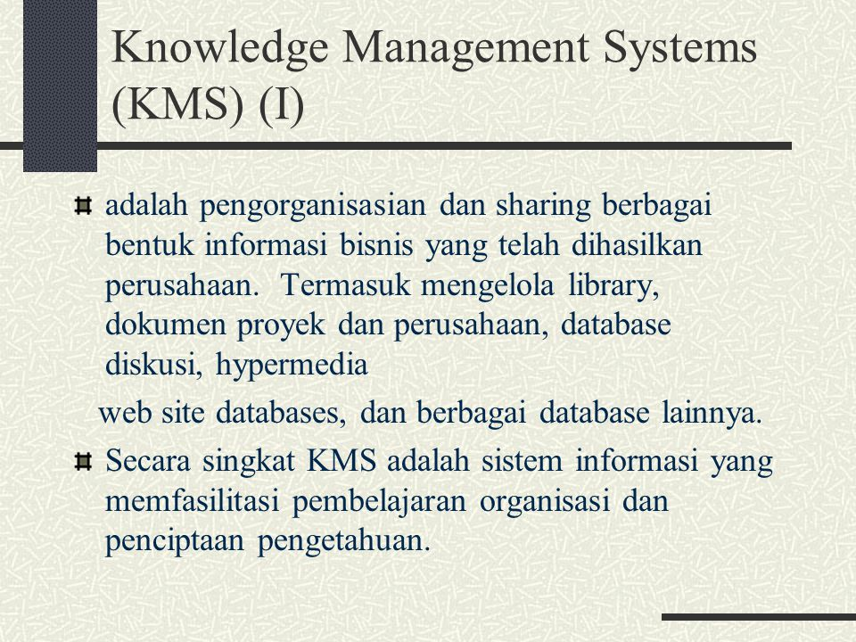Knowledge Management Systems (KMS) (I)