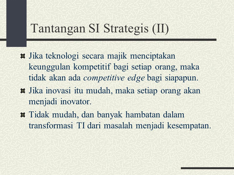 Tantangan SI Strategis (II)