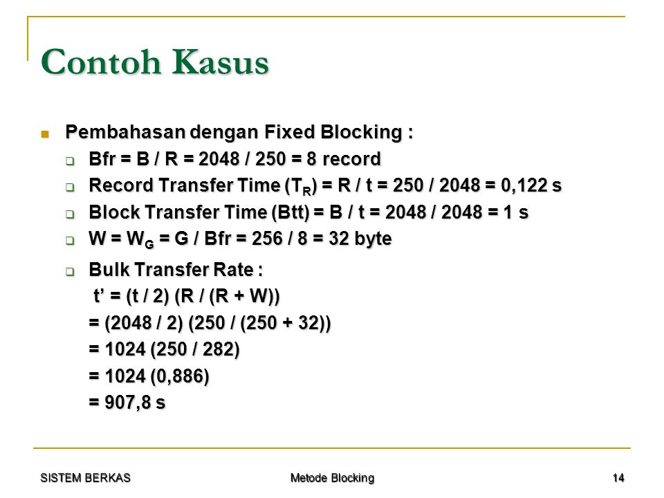 Contoh Kasus Pembahasan dengan Fixed Blocking :