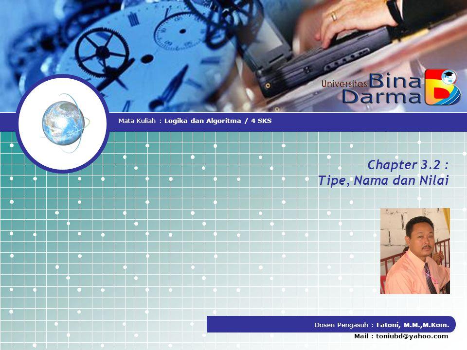 Chapter 3.2 : Tipe, Nama dan Nilai