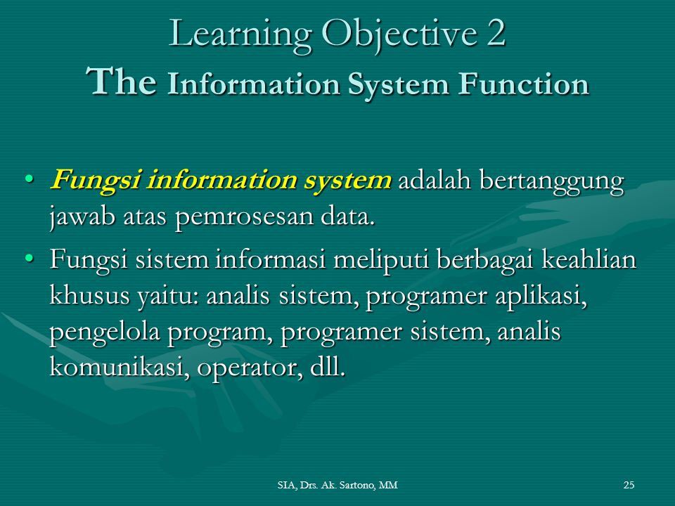 Learning Objective 2 The Information System Function