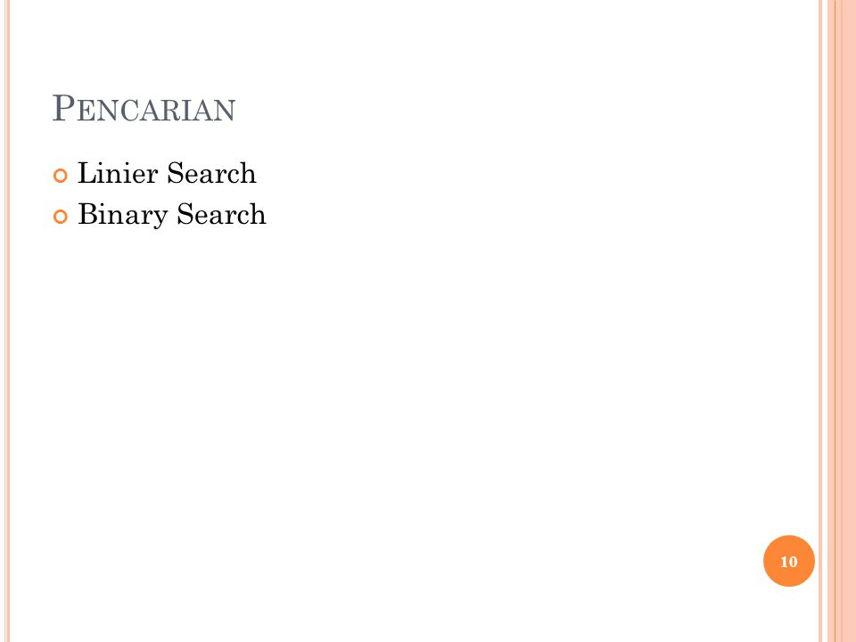 Pencarian Linier Search Binary Search