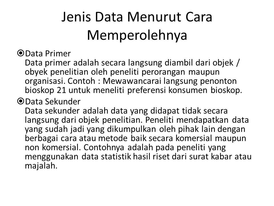 Jenis Data Menurut Cara Memperolehnya