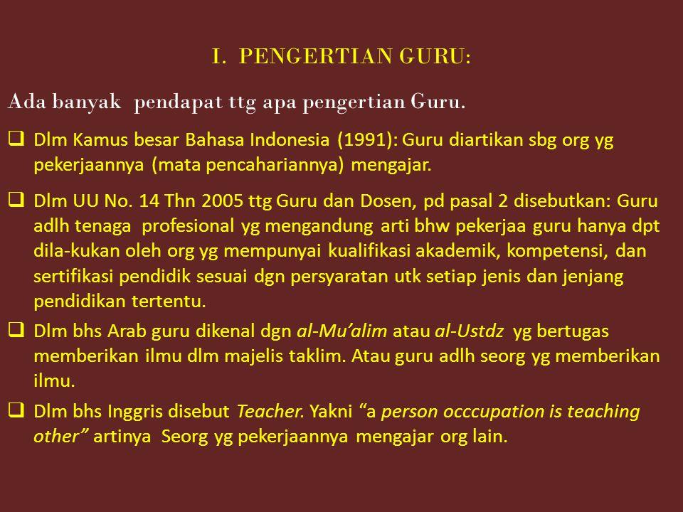 Ada banyak pendapat ttg apa pengertian Guru.