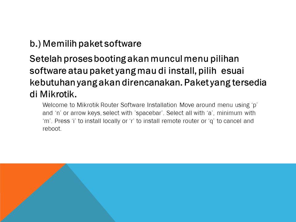 b.) Memilih paket software