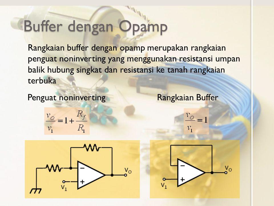 Buffer dengan Opamp