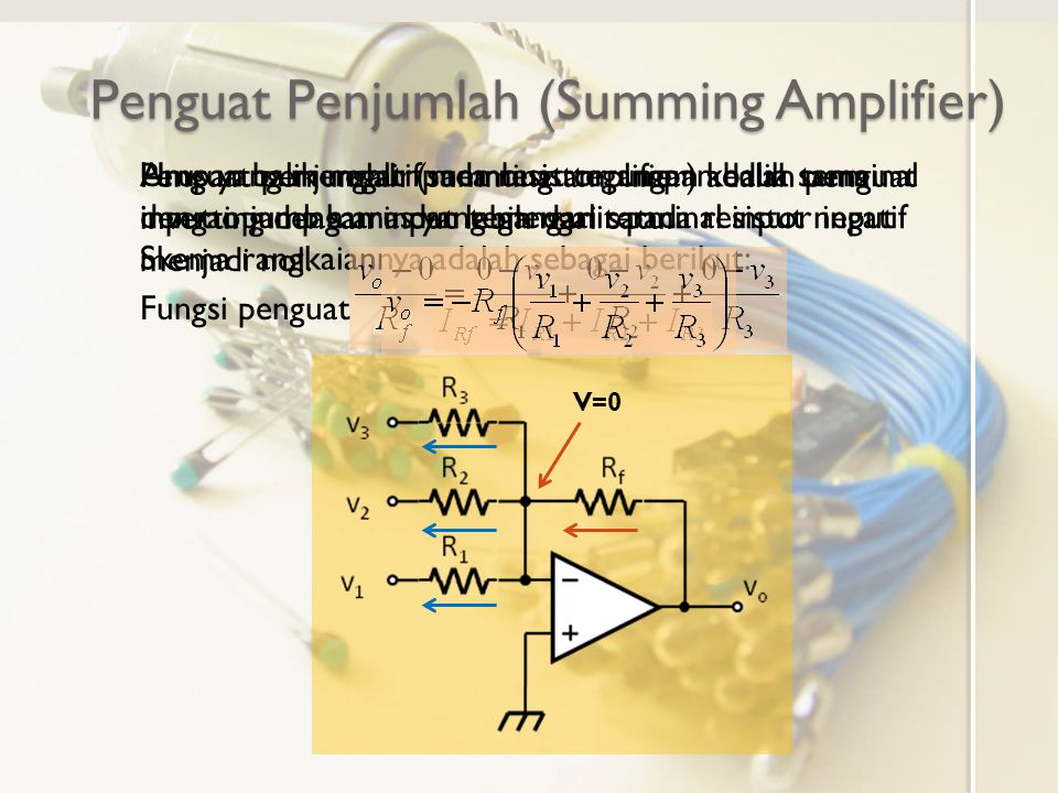 Penguat Penjumlah (Summing Amplifier)