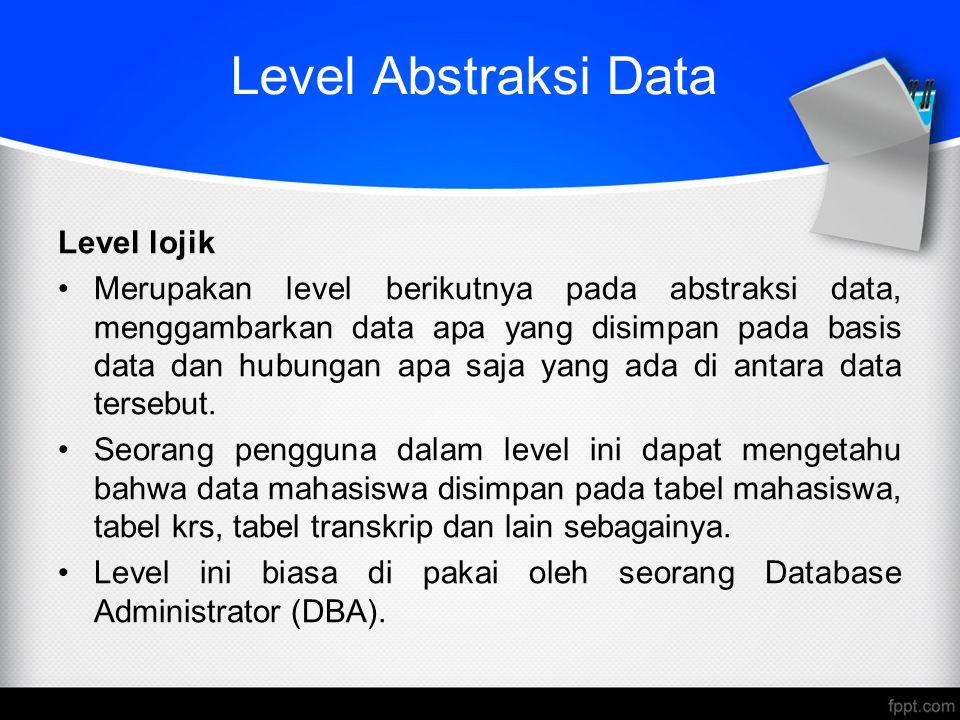 Level Abstraksi Data Level lojik