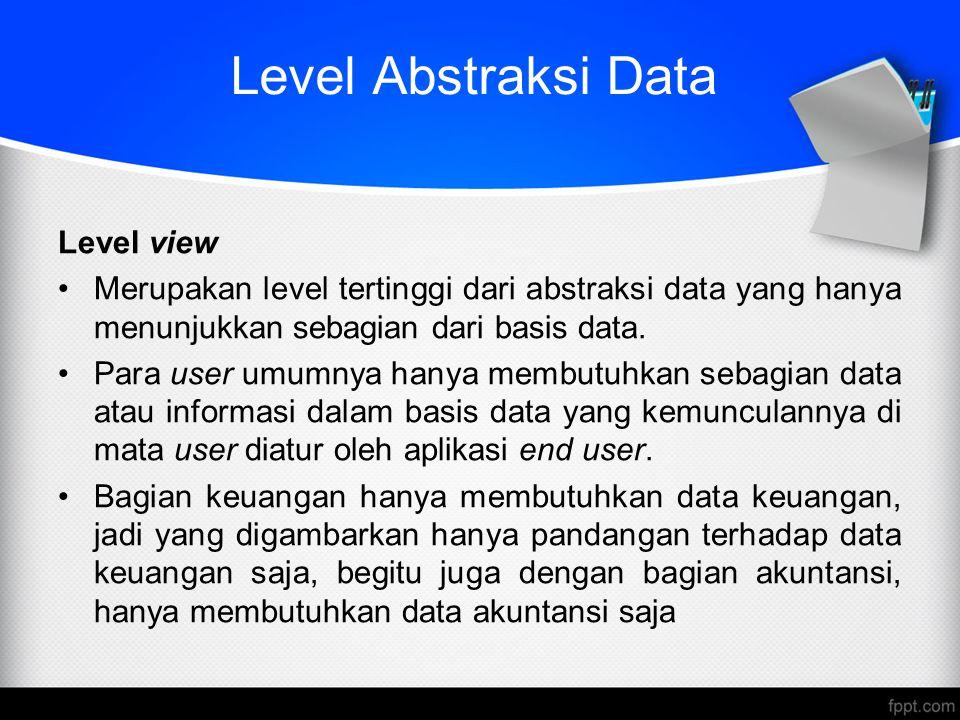 Level Abstraksi Data Level view