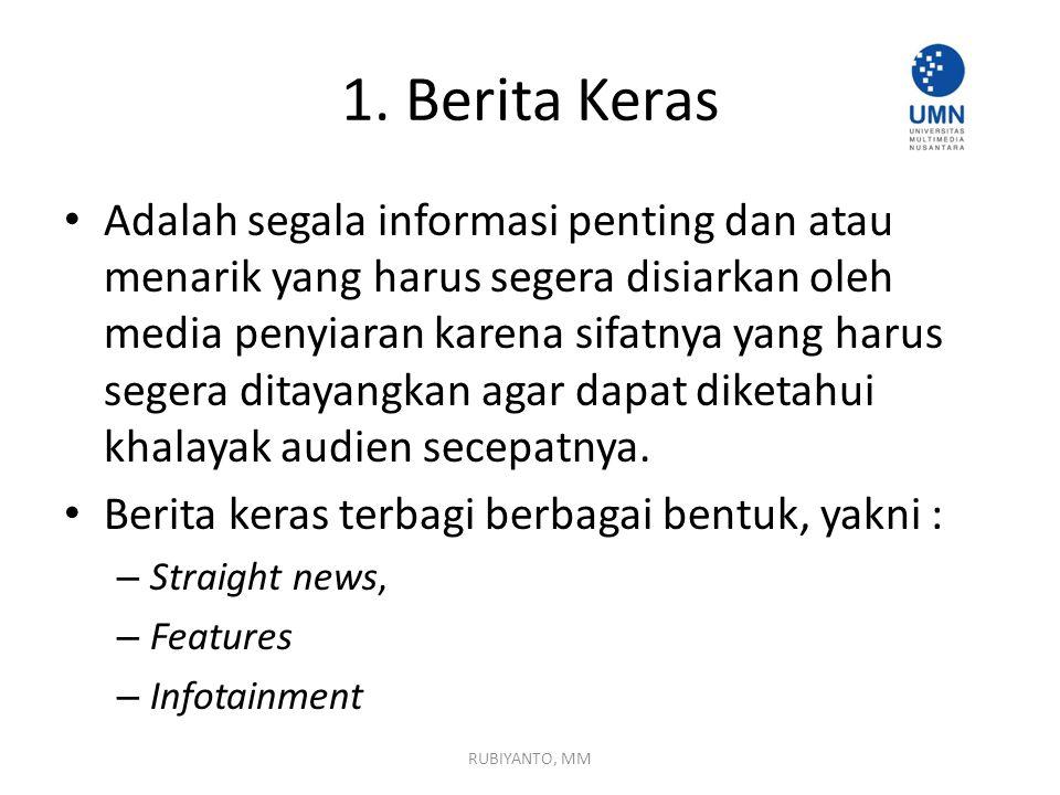 1. Berita Keras