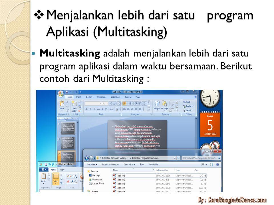 Menjalankan lebih dari satu program Aplikasi (Multitasking)
