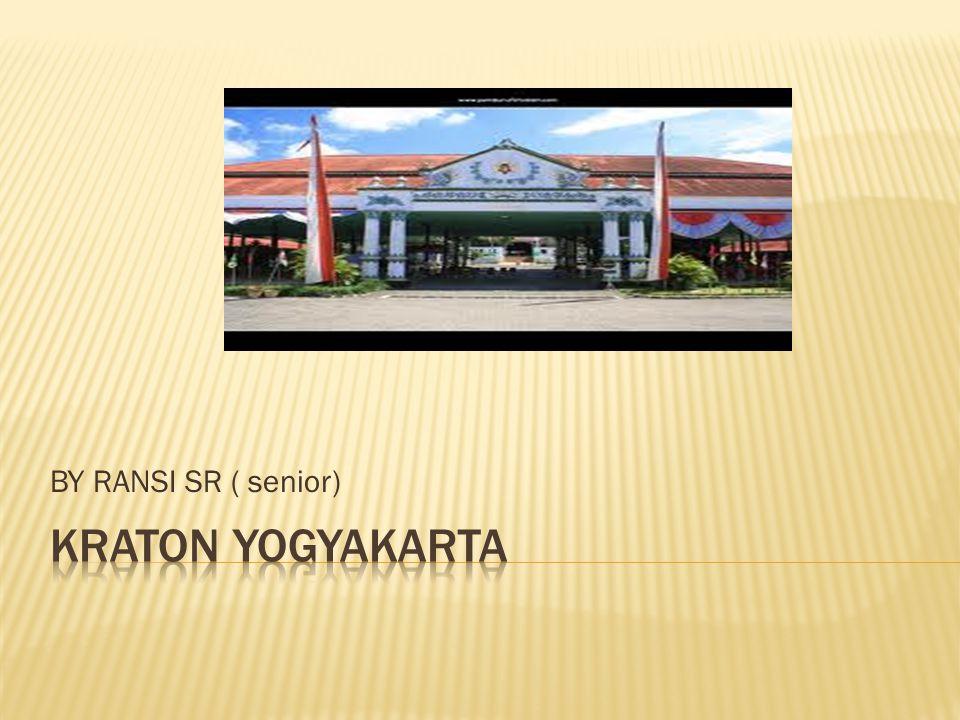 BY RANSI SR ( senior) Kraton yogyakarta