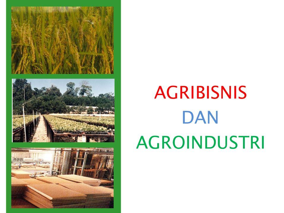 TOPIK 12 AGRIBISNIS DAN AGROINDUSTRI