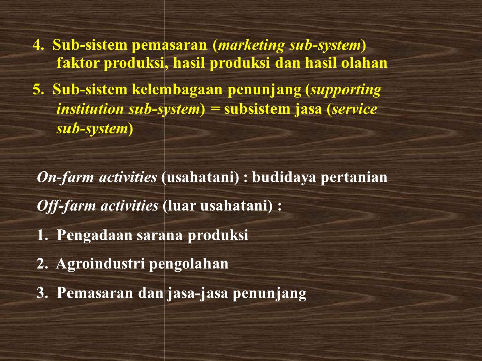 4. Sub-sistem pemasaran (marketing sub-system)