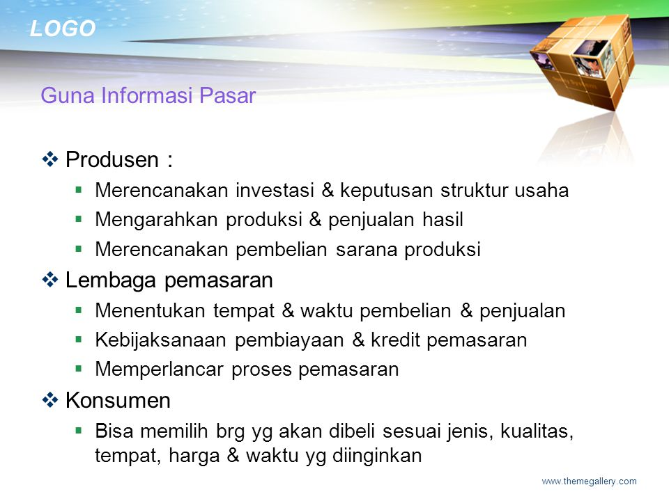 Guna Informasi Pasar Produsen : Lembaga pemasaran Konsumen