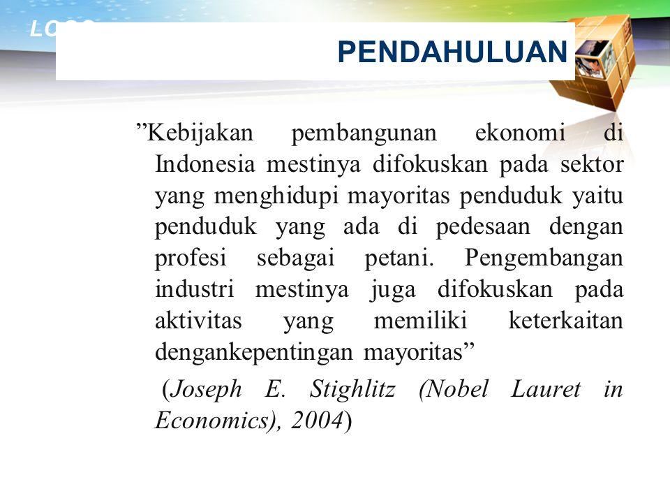 PENDAHULUAN (Joseph E. Stighlitz (Nobel Lauret in Economics), 2004)
