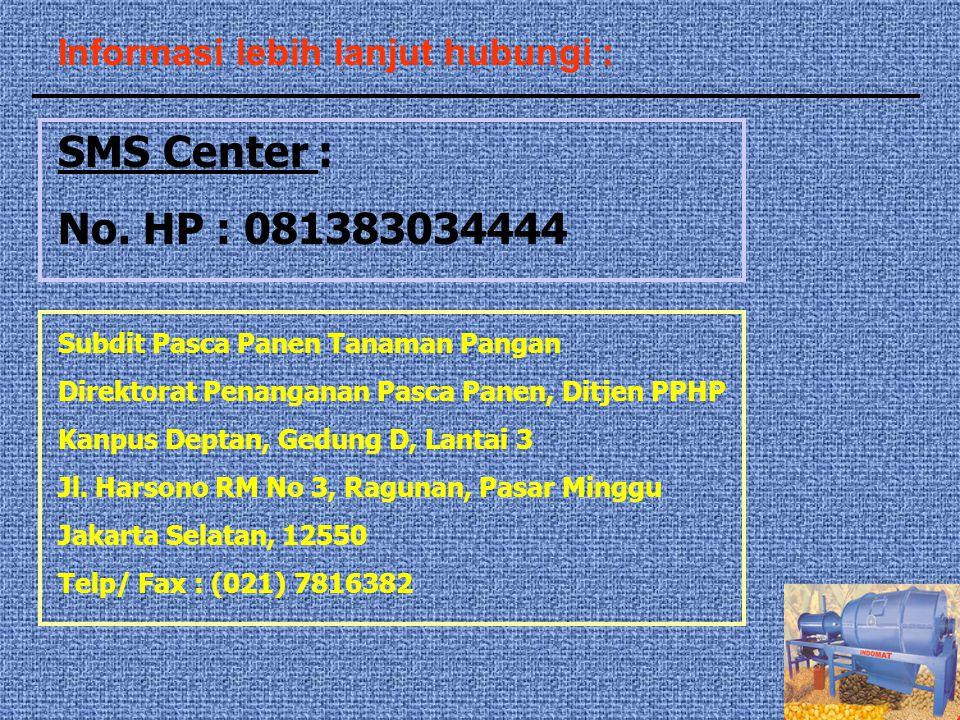 SMS Center : No. HP : 081383034444 Informasi lebih lanjut hubungi :