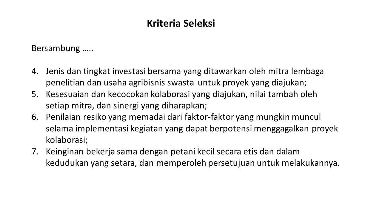 Kriteria Seleksi Bersambung …..