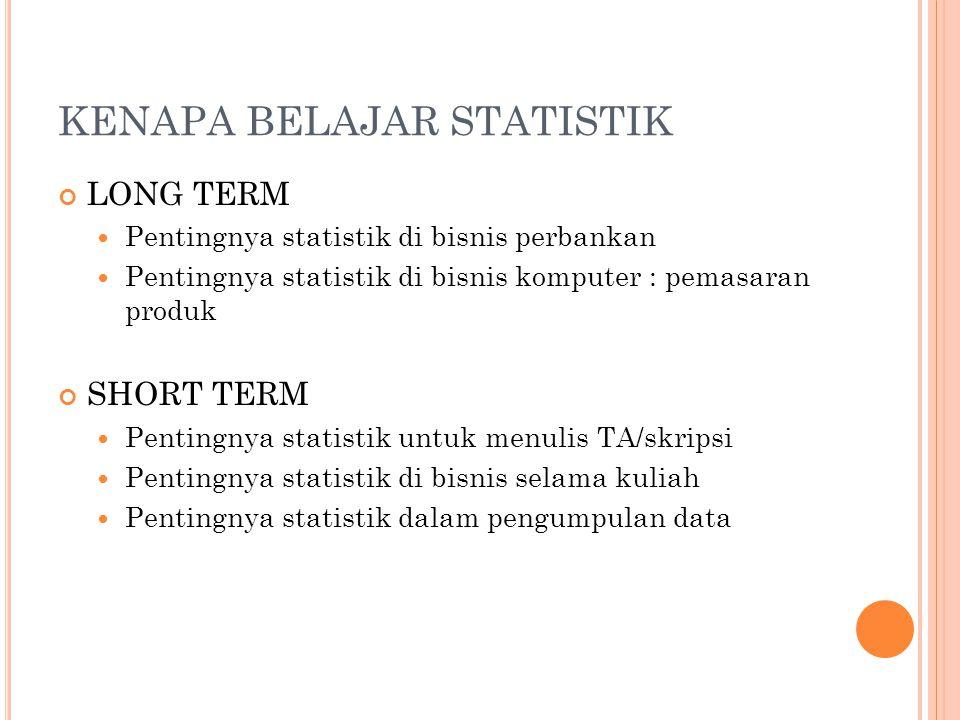 KENAPA BELAJAR STATISTIK