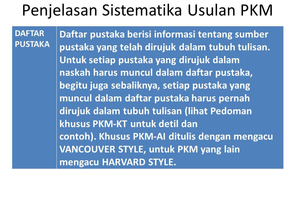 Penjelasan Sistematika Usulan PKM