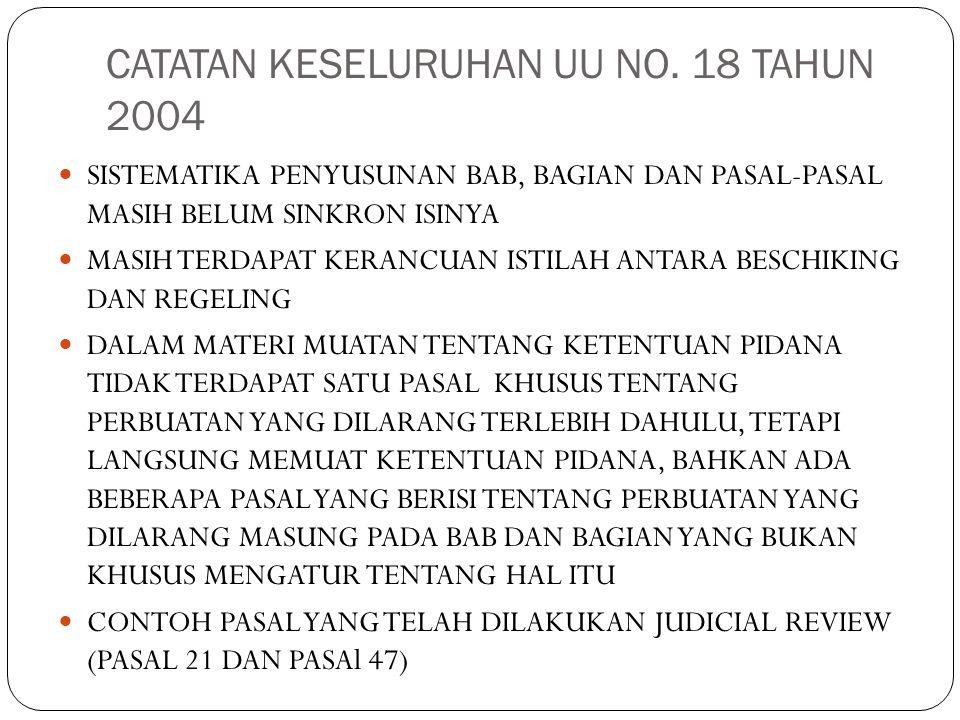 CATATAN KESELURUHAN UU NO. 18 TAHUN 2004