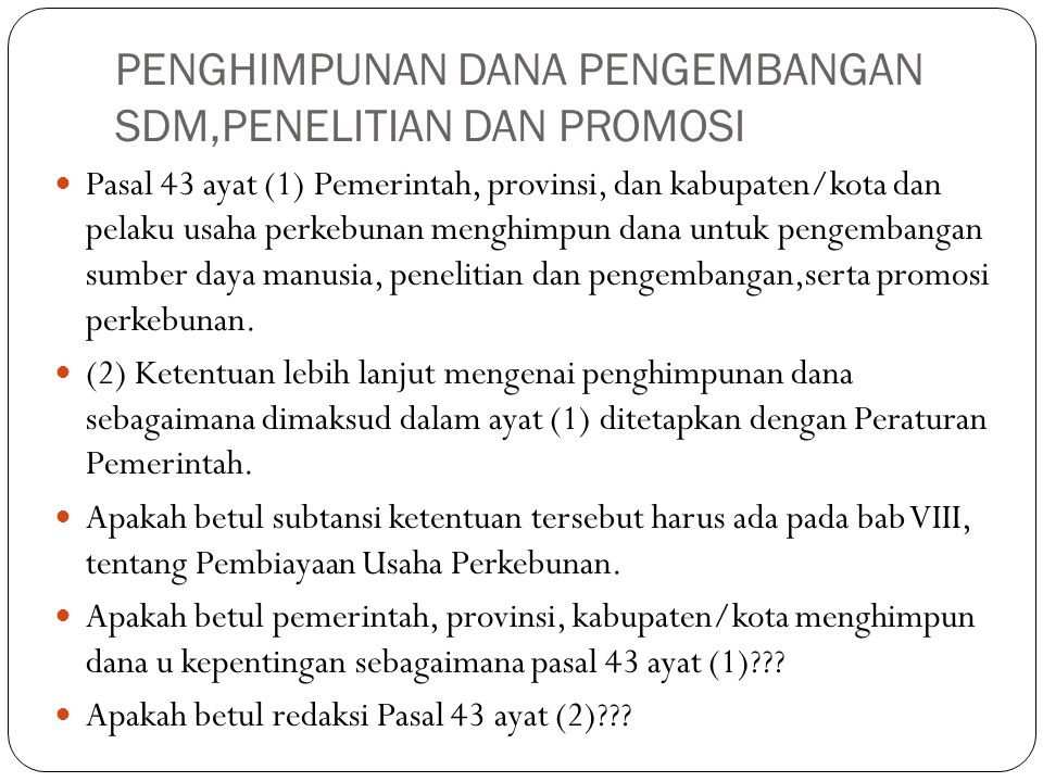 PENGHIMPUNAN DANA PENGEMBANGAN SDM,PENELITIAN DAN PROMOSI