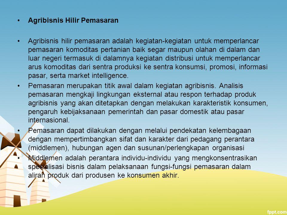Agribisnis Hilir Pemasaran