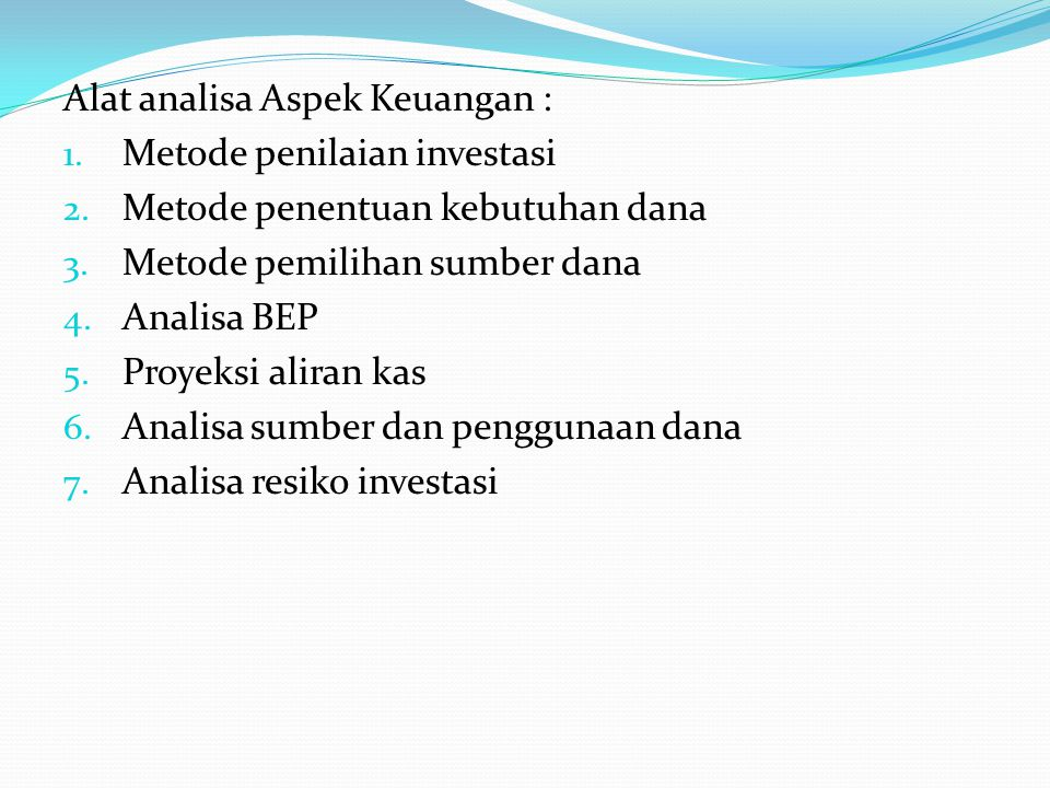 Alat analisa Aspek Keuangan :