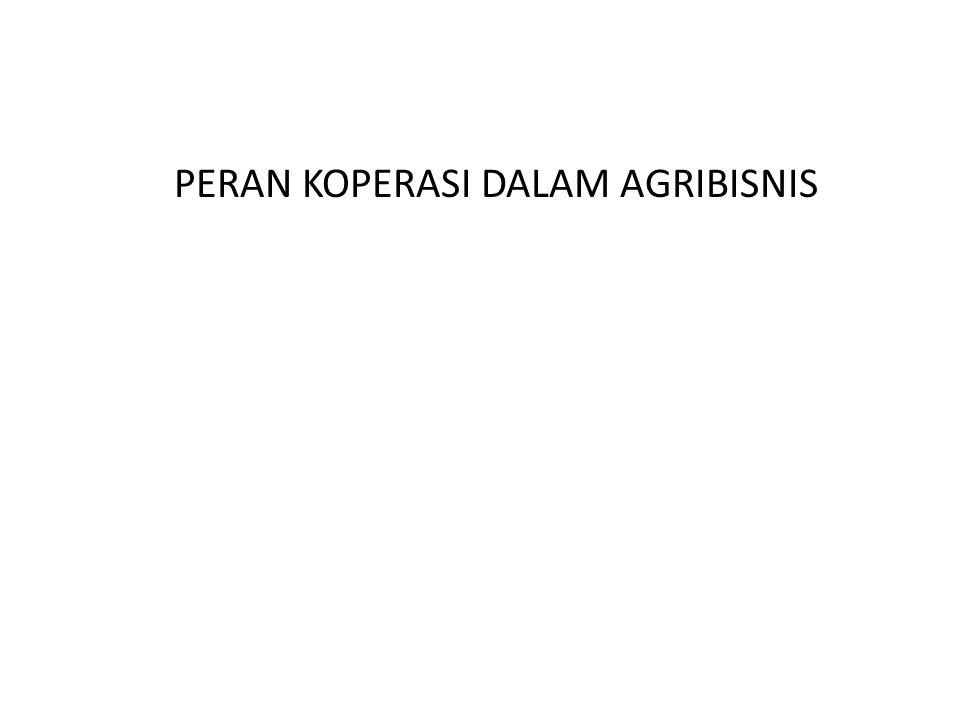 PERAN KOPERASI DALAM AGRIBISNIS