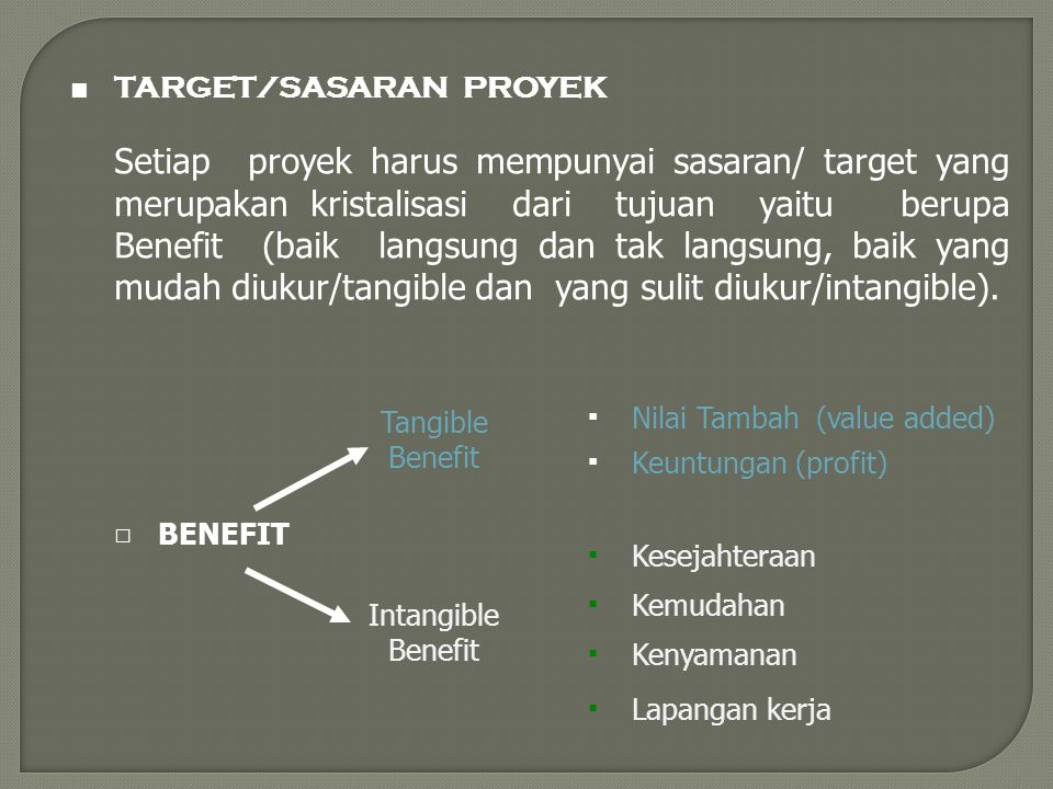 EVALUASI PROYEK 8 April 2017. ■ TARGET/SASARAN PROYEK.