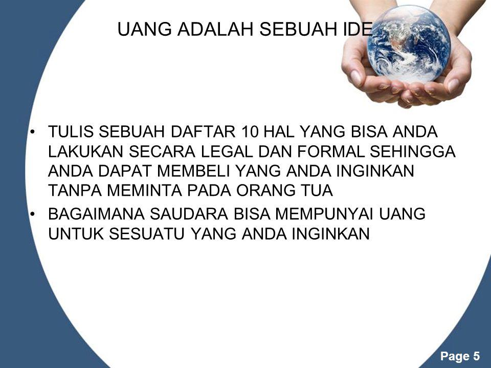 UANG ADALAH SEBUAH IDE